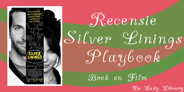 Recensie Silver Linings Playbook